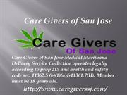 San Jose Marijuana- Care Givers of San Jose