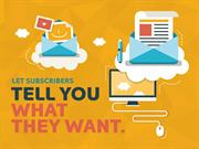 Let Your Subscribers Tell You What They Want