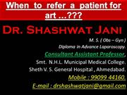 WHEN TO REFER A PATIENT FOR IVF BY DR SHASHWAT JANI