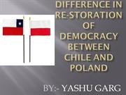 Difference in MAKING of democracy between POLAND and CHILE by-YASHU