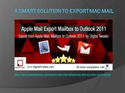 Perform Apple Mail Export Mailbox within a few seconds