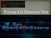 Private Lie Detector Test