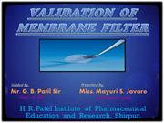 VALIDATION  OF MEMBRANE  FILTER