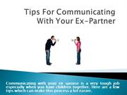5 Tips For Communicating With Your Ex-Partner