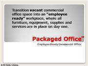 Packaged Office Overview