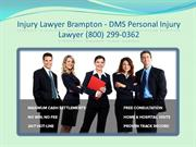 Injury Lawyer Vaughan - DMS Personal Injury Lawyer (416) 477-8210