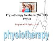 Physiotherapy Treatment Via Delhi Physio