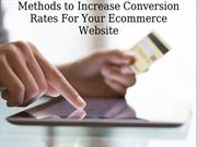 Methods to Increase Conversion Rates For Your Ecommerce Website