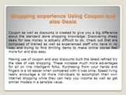 Shopping experience Using Coupon and also Deals