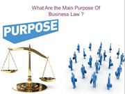 What Are the Main Purpose Of Business Law ?
