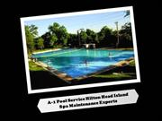 A-1 Pool Service Hilton Head Island - Spa Maintenance Experts