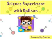 Science Experiment with Balloon