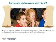 Corporate Kids events party in VC