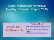Global Conductive Adhesives Market 2015 Industry Trend, Analysis, Surv