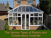 The Various Types of Rooms your Conservatory Could Be
