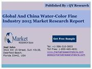 Global and China Water-Color Fine Industry 2015 Market Outlook Product