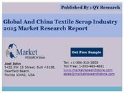 Global and China Textile Scrap Industry 2015 Market Outlook Production