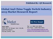 Global and China Toggle Switch Industry 2015 Market Outlook Production