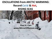 OSCILLATIONS from ARCTIC WARMING:  Record Cold & Hot, Rising Seas