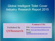 Global Intelligent Toilet Cover Market 2015 Industry Trend, Analysis,