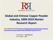 Copper Powder Industry 2019 Forecasts for Global and Chinese Regions