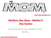 Mothers day ideas - Mother's Day Games