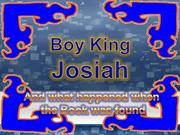 Boy King Josiah