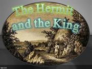 The Hermit and the King