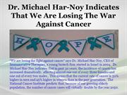 Dr. Michael Har-Noy Indicates That We Are Losing The War