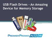 USB Flash Drives - An Amazing Device for Memory Storage