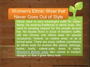 Women's Ethnic Wear that Never Goes Out of Style