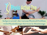 Avoid the various physical problem with Physiotherapy
