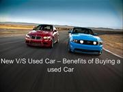 New V/S Used Car - Benefits of buying a used car