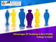 Advantages Of Studying In Best PGDM College In Delhi