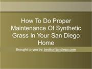 How To Do Proper Maintenance Of Synthetic Grass In Your San Diego Home