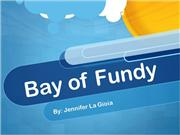 Bay of Fundy and Tidal Power