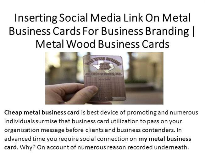 Inserting social media link on metal business cards authorstream reheart Choice Image