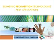 Biometric Recognition Technologies and Biometric Applications