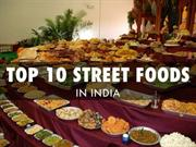 Best Street Foods in India