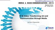 TV & Video: Transforming Art and Communication through Media