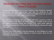 Have any Exciting and Take Ballroom Dance Classes