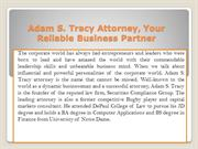 Adam S. Tracy Attorney, Your Reliable Business Partner