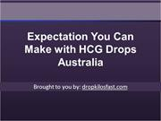 Expectation You Can Make with HCG Drops Australia