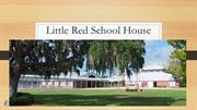 Deerwood Elementary:  The Little Red Schoolhouse