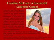 Caroline McCaul - A Successful Academic Career
