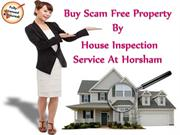 Buy Scam Free Property By House Inspection Service At Horsham