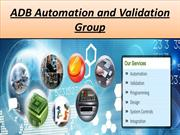ADB Automation and Validation Group Presents Automation Services