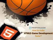 10 Worthy Tips To Ease HTML5 Game Development Task