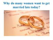 WHY WOMEN GET MARRIED LATE