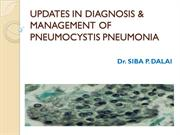 UPDATES IN DIAGNOSIS & MANAGEMENT OF PNEUMOCYSTIS PNEUMONIA